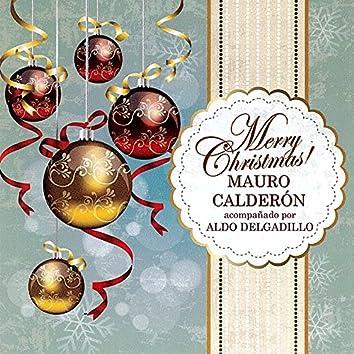 Merry Christmas! Acompañado por Aldo Delgadillo