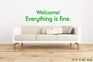 N.SunForest Welcome! Everything is Fine. The Good Place Wall Decal Stencil Self Adhesive Wall Quote Decal Sign Funny Tv Show Welcome Art Entry Way Foyer
