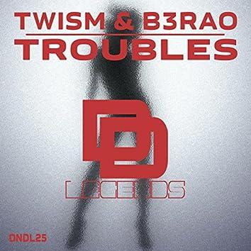 Troubles (Original Mix)