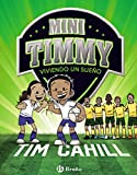 Mini Timmy - Viviendo un sueño (Castellano - A PARTIR DE 6 AÑOS - PERSONAJES Y SERIES - Mini...