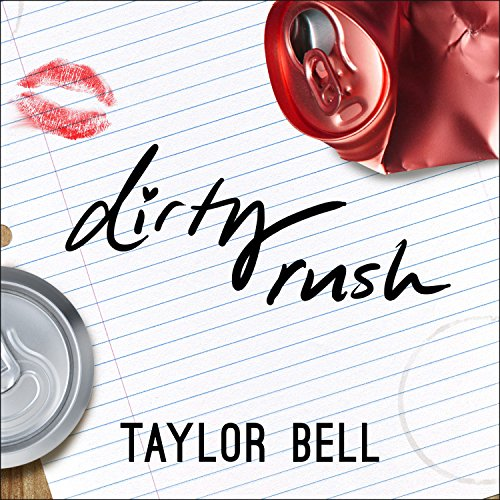 Dirty Rush                   Written by:                                                                                                                                 Taylor Bell                               Narrated by:                                                                                                                                 Shannon McManus                      Length: 6 hrs and 11 mins     Not rated yet     Overall 0.0