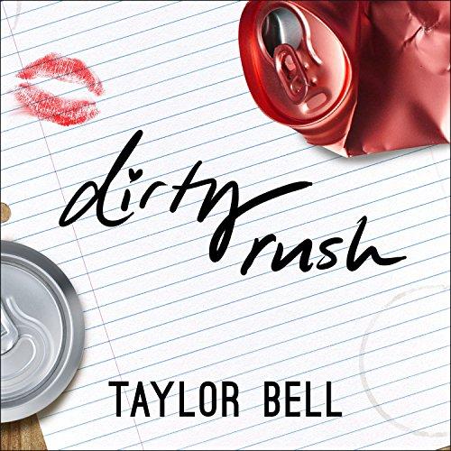 Dirty Rush audiobook cover art