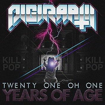 Twenty One Oh One / Years Of Age