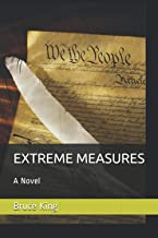 EXTREME MEASURES: A Novel