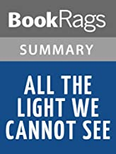 Summary & Study Guide All the Light We Cannot See by Anthony Doerr