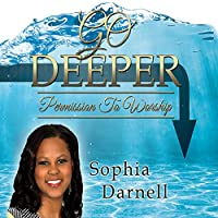 Go Deeper: Permission to Worship