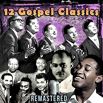 12 Gospel Classics (Remastered)