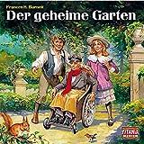 Der geheime Garten (Titania Special Folge 13)