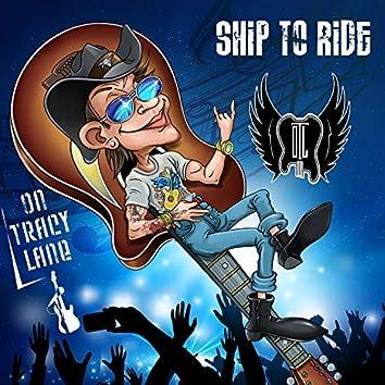 Ship to Ride