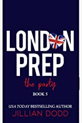The Party (London Prep Book 5) Kindle Edition