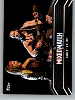 2018 Topps WWE Women's Division Mixed Match Challenge #MM-6 Bayley and Elias Wrestling Trading Card