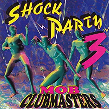 Shock Party 3