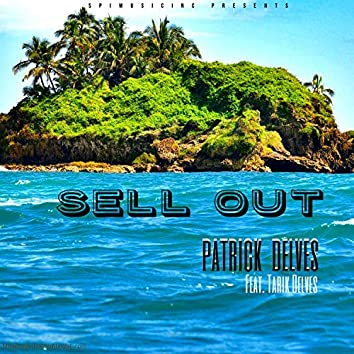Sell Out (feat. Tarik Delves)