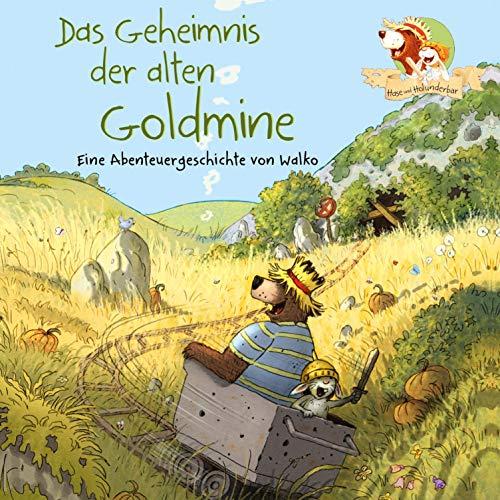 Das Geheimnis der alten Goldmine Titelbild