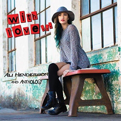 Ali Henderson & Anthology