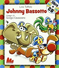 Gallucci: Johnny Bassotto + CD (Small Board Book) (Italian Edition)