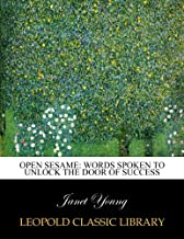 Open sesame: words spoken to unlock the door of success