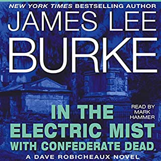 In the Electric Mist with Confederate Dead audiobook cover art