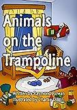 Animals on the Trampoline (English Edition)
