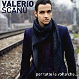 Songtexte von Valerio Scanu - Per tutte le volte che...