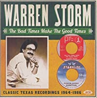 The Bad Times Make The Good Times by Warren Storm (2015-05-03)
