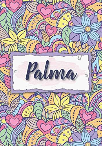Palma: Taccuino A5 | Nome personalizzato Palma | Regalo di compleanno per moglie, mamma, sorella, figlia | Design: floreale | 120 pagine a righe, piccolo formato A5 (14.8 x 21 cm)
