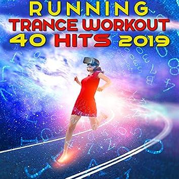 Running Trance Workout 40 Hits 2019 (3hr DJ Mix)