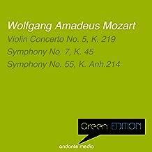 Green Edition - Mozart: Violin Concerto No. 5, K. 219 & Symphonies Nos. 7, 55