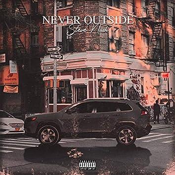 Never Outside