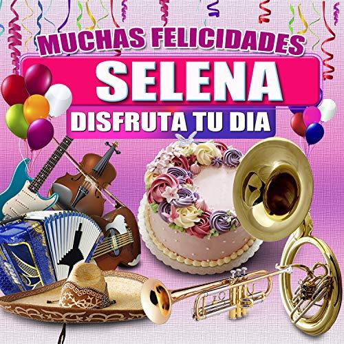 Felicidades a Selena - Version Mariachi (Hombre)
