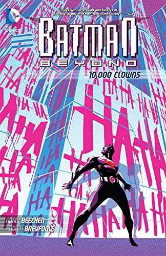 Batman Beyond: 10,000 Clowns TP by Norm Breyfogle (Artist), Adam Beechen (30-May-2013) Paperback