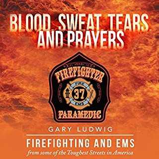 Blood, Sweat, Tears and Prayers audiobook cover art