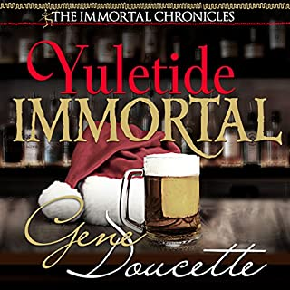 Yuletide Immortal     The Immortal Chronicles, Book 4              By:                                                                                                                                 Gene Doucette                               Narrated by:                                                                                                                                 Steve Carlson                      Length: 2 hrs and 9 mins     6 ratings     Overall 4.7