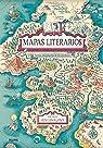 Mapas Literarios: Tierras imaginarias de los escritores par Lewis-Jones
