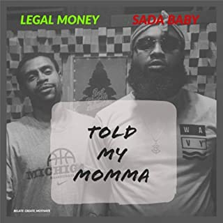 Told My Momma (feat. Sada Baby) [Explicit]