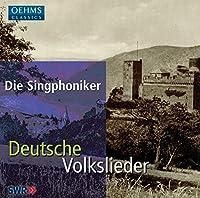 Deutsche Volkslieder by Die Singphoniker (2006-03-17)