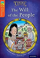 Oxford Reading Tree Treetops Time Chronicles: Level 13: The Will of the People (Treetops. Time Chronicles)