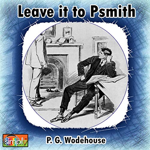 Leave It to Psmith  By  cover art