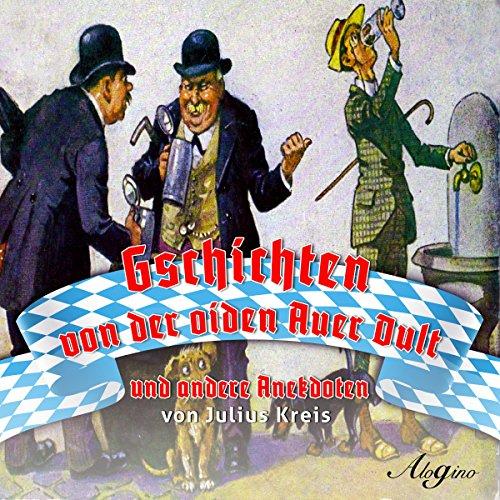 Gschichten von der oiden Auer Dult und andere Anekdoten Titelbild