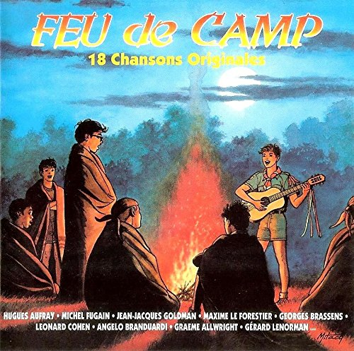 Feu De Camp - 18 Chansons Originales
