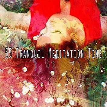 55 Tranquil Meditation Time
