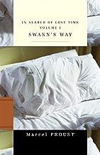 In Search of Lost Time, Volume I : Swann's Way: (À la recherche du temps perdu #1)