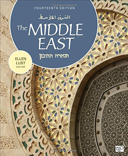 Compare Textbook Prices for The Middle East 14 Edition ISBN 9781506329284 by Lust, Ellen,Lust, Ellen