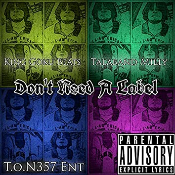 Don't Need a Label (Studio Version)