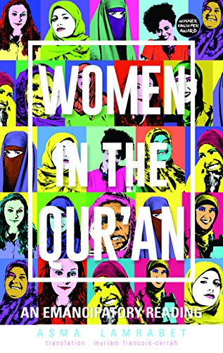 Women in the Qur'an: An Emancipatory Reading (English Edition)