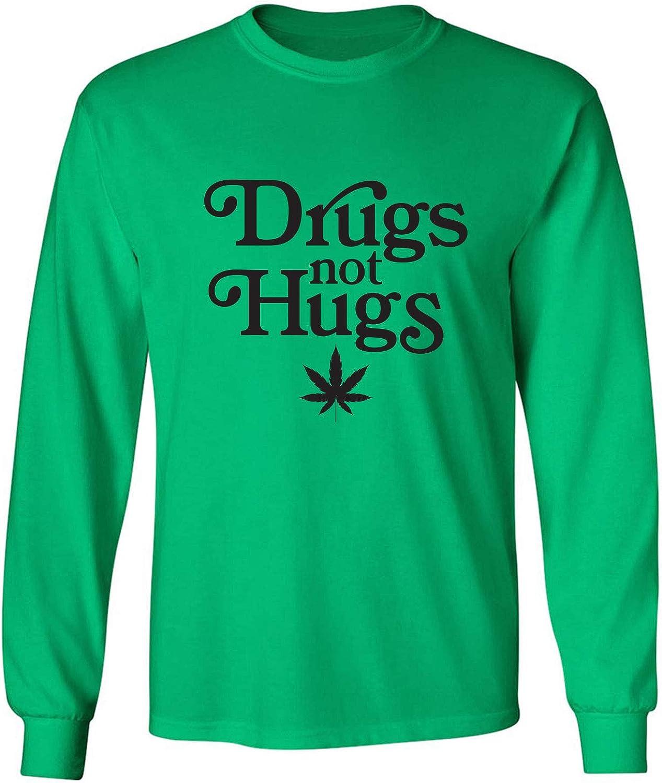 Drugs Not Hugs Adult Long Sleeve T-Shirt