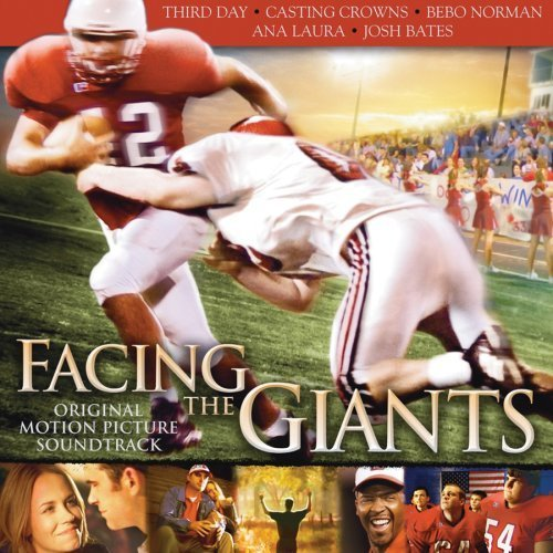Facing Giants by Facing the Giants Soundtrack edition (2006) Audio CD