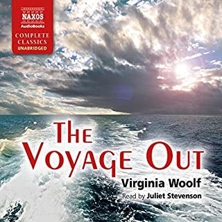 The Voyage Out                   By:                                                                                                                                 Virginia Woolf                               Narrated by:                                                                                                                                 Juliet Stevenson                      Length: 15 hrs and 50 mins     27 ratings     Overall 4.6