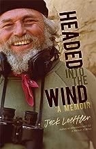 Headed into the Wind: A Memoir