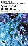 Sous le vent du monde, tome 5 - Ceux qui parlent au bord de la pierre